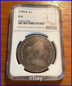 1799/8 Draped Bust Silver Dollar Ngc G 6